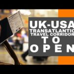 Transatlantic Travel Bubble: The UK and US Announce Plans To Reopen Travel Corridor